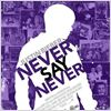 Justin Bieber 3D: Never Say Never : Kinoposter