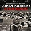 Roman Polanski: A Film Memoir : Kinoposter