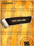 Live Like Line