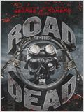 George A. Romero Presents: Road Of The Dead