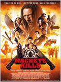 Machete 2: Machete Kills