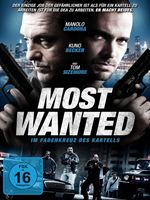 Most Wanted - Im Fadenkreuz des Kartells