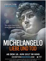 Michelangelo: Liebe und Tod