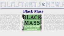 """Was bisher geschah... alle wichtigen News zu """"Black Mass"""" auf einen Blick!"""