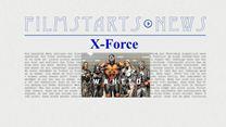 """Was bisher geschah... alle wichtigen News zu """"X-Force"""" auf einen Blick!"""