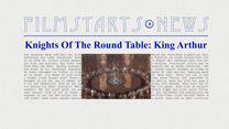 """Was bisher geschah... alle wichtigen News zu """"Knights Of The Round Table: King Arthur"""" auf einen Blick!"""