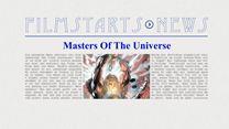 """Was bisher geschah... alle wichtigen News zu """"Masters Of The Universe"""" auf einen Blick!"""