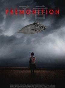 Premonition - If You See It ... You Will Die
