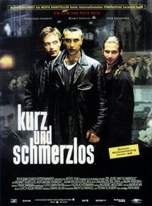 Kurz Und Schmerzlos Film 1998 Filmstartsde
