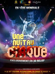 Une nuit au cirque 3D