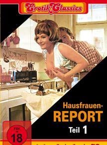 Hausfrauen-Report: Unglaublich, aber wahr