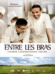 Entre les Bras - 3 Sterne. 2 Generationen. 1 Küche.