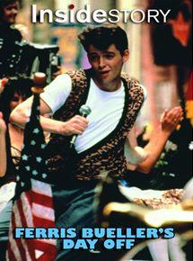 Inside Story: Ferris Bueller's Day Off