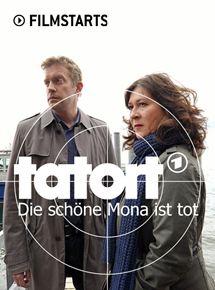 Tatort: Die schöne Mona ist tot