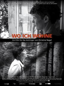 Wo ich wohne - Ein Film für Ilse Aichinger