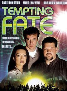 Tempting Fate - Versuchung des Schicksals