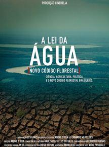 A Lei da Água - Novo Código Florestal