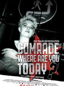 Comrade, where are you today? - Der Traum der Revolution