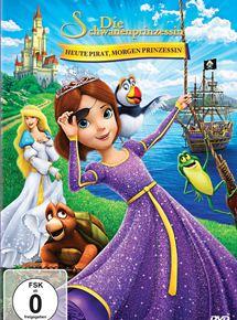Die Schwanenprinzessin: Heute Pirat, morgen Prinzessin
