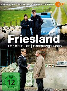 Friesland: Schmutzige Deals