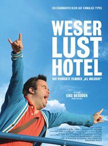 """Weserlust Hotel - Der verrückte Filmdreh """"All inclusive"""""""