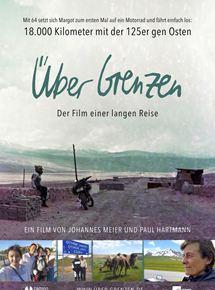 Über Grenzen - Der Film einer langen Reise