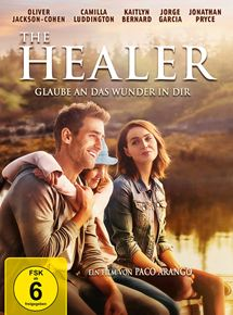 The Healer - Glaube an das Wunder in dir