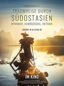 Traumreise durch Südostasien - Myanmar, Kambodscha, Vietnam