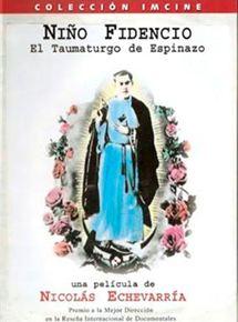 El niño fidencio, el Taumaturgo de Espinazo