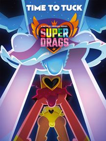 Super Drags