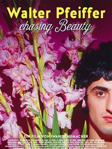 Walter Pfeiffer - Chasing Beauty Trailer DF
