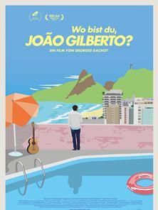 Wo bist Du, João Gilberto? Trailer DF