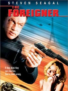 Foreigner - Der Fremde