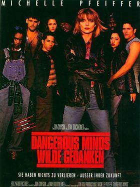 Dangerous Minds - Wilde Gedanken
