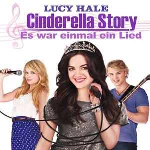 Cinderella Story – Es War Einmal Ein Lied