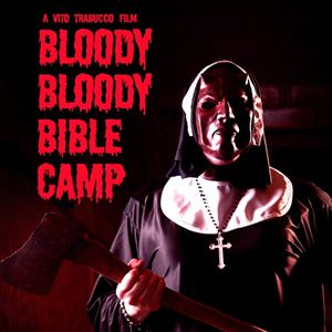 Bloody Bloody Bible Camp : Kinoposter