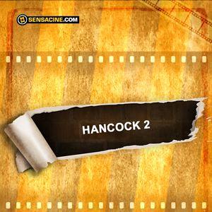 Hancock 2 : Kinoposter