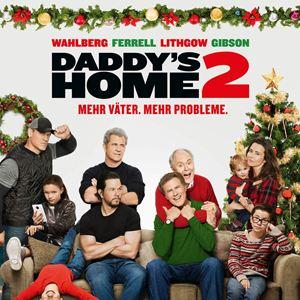 Daddy's Home 2 - Mehr Väter, mehr Probleme! : Kinoposter