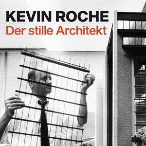 Kevin Roche: Der stille Architekt : Kinoposter