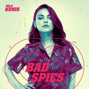 Bad Spies : Kinoposter
