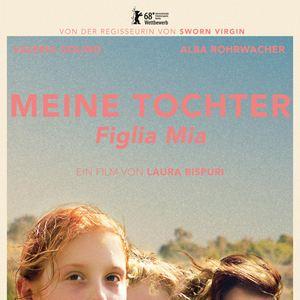 Meine Tochter - Figlia Mia : Kinoposter