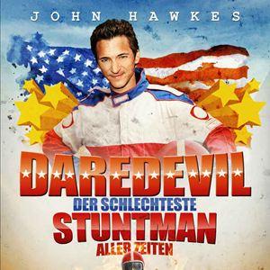 Daredevil - Der schlechteste Stuntman aller Zeiten : Kinoposter