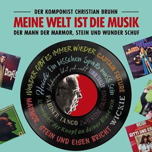 Meine Welt ist die Musik - Der Komponist Christian Bruhn : Kinoposter