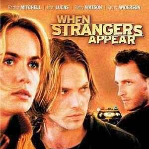 when strangers appear festival film 2001 filmstartsde