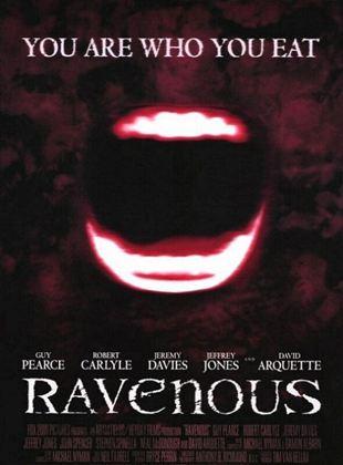 Ravenous - Friss oder stirb