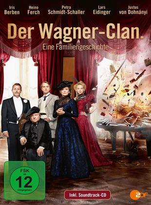 Der Wagner-Clan. Eine Familiengeschichte