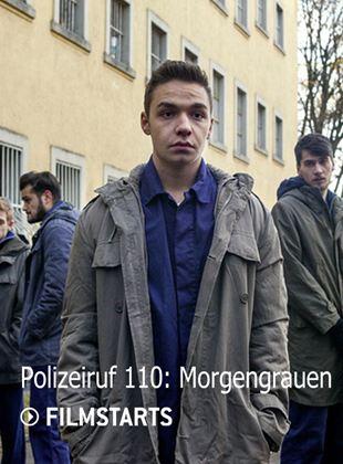 Polizeiruf 110: Morgengrauen