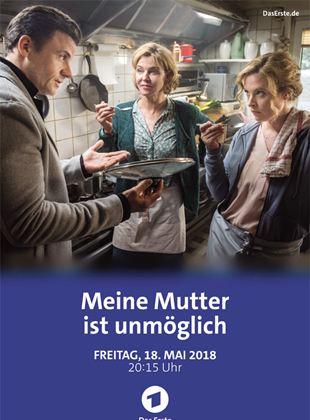 Meine Mutter ist unmöglich - Film 2018 - FILMSTARTS.de