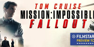 """FILMSTARTS-Preview-Tour zu """"Mission: Impossible - Fallout"""": Seht mit uns das Action-Highlight als Preview!"""