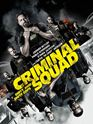 <strong>Criminal Squad</strong> Trailer DF